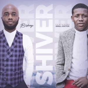 "Bishop - ""Shiver"" ft. Small Doctor"